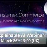 Global Commerce Centre IORMA Announced Webinar on Explainable Artificial Intelligence
